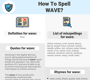 wave, spellcheck wave, how to spell wave, how do you spell wave, correct spelling for wave