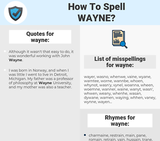 wayne, spellcheck wayne, how to spell wayne, how do you spell wayne, correct spelling for wayne