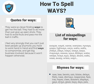 ways, spellcheck ways, how to spell ways, how do you spell ways, correct spelling for ways