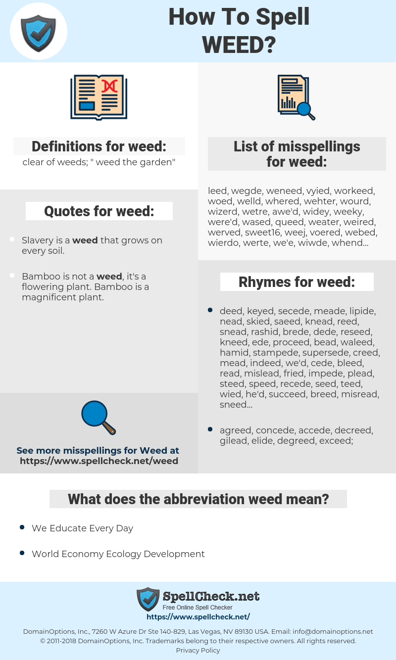 weed, spellcheck weed, how to spell weed, how do you spell weed, correct spelling for weed