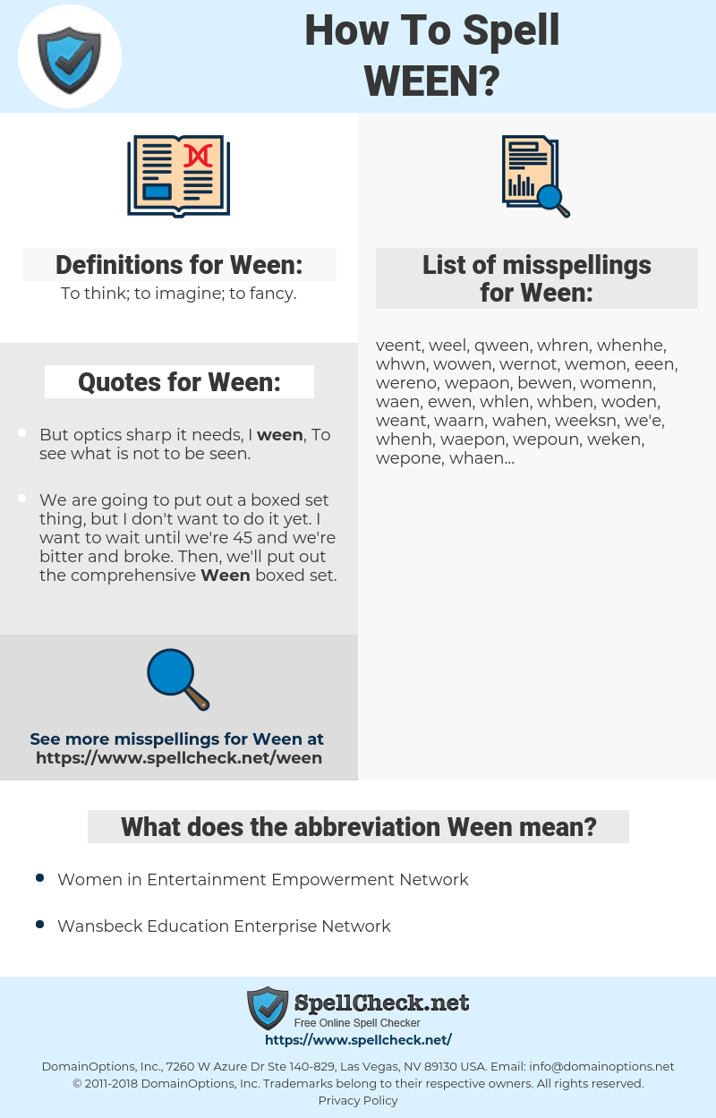 Ween, spellcheck Ween, how to spell Ween, how do you spell Ween, correct spelling for Ween