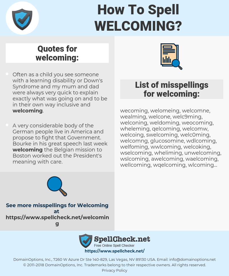 welcoming, spellcheck welcoming, how to spell welcoming, how do you spell welcoming, correct spelling for welcoming