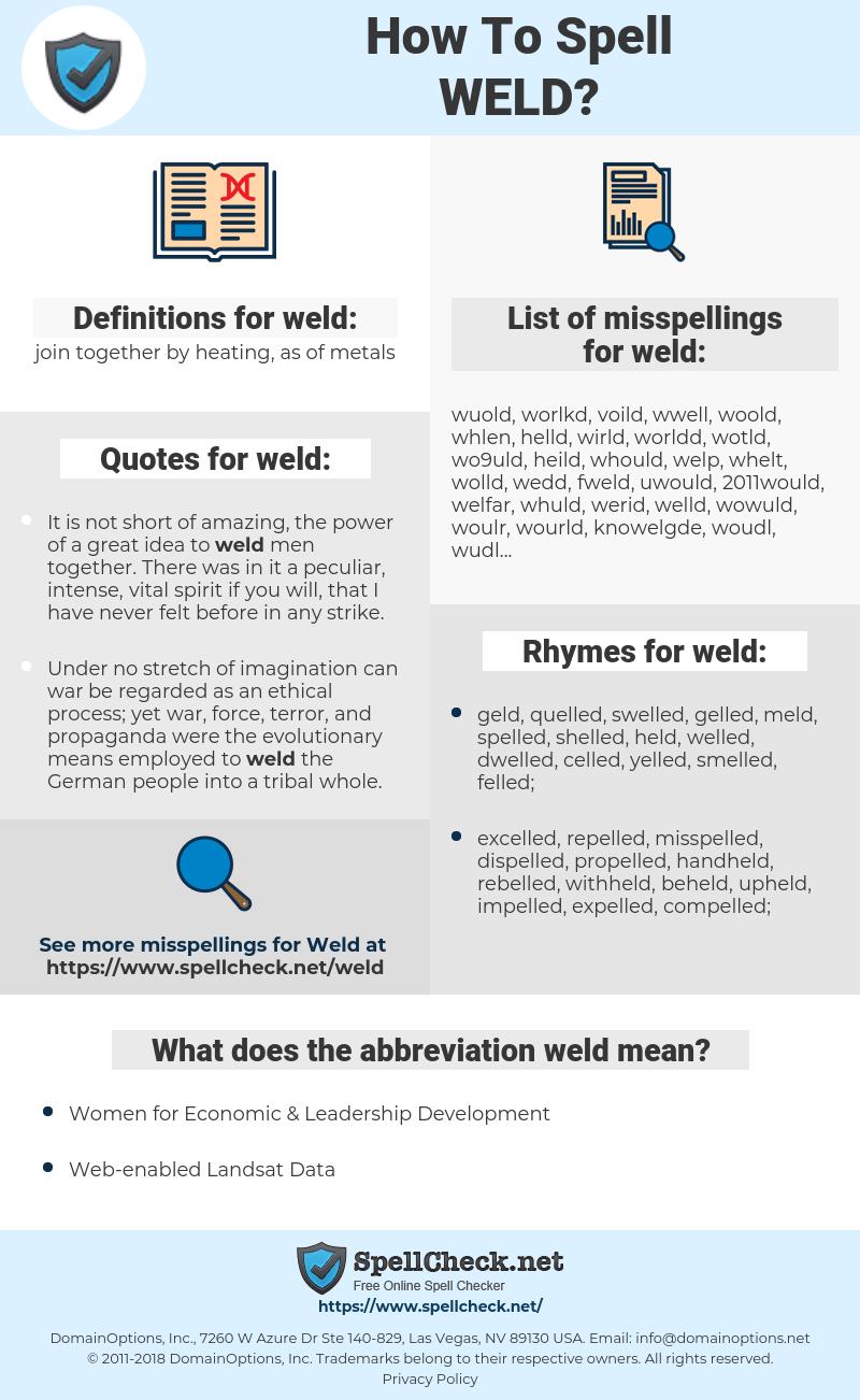 weld, spellcheck weld, how to spell weld, how do you spell weld, correct spelling for weld