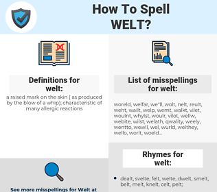 welt, spellcheck welt, how to spell welt, how do you spell welt, correct spelling for welt