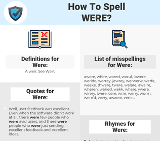 Were, spellcheck Were, how to spell Were, how do you spell Were, correct spelling for Were