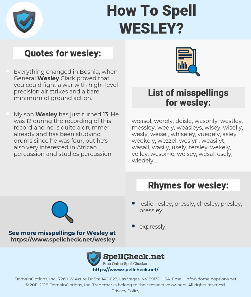 wesley, spellcheck wesley, how to spell wesley, how do you spell wesley, correct spelling for wesley