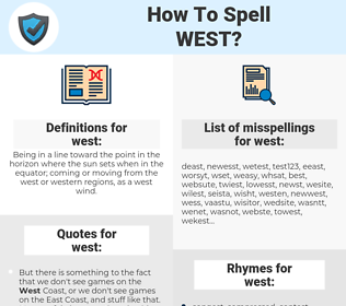 west, spellcheck west, how to spell west, how do you spell west, correct spelling for west