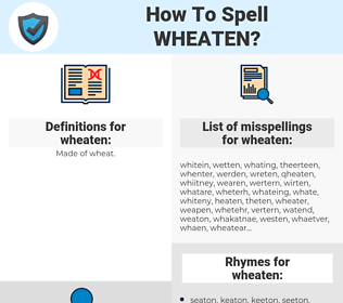 wheaten, spellcheck wheaten, how to spell wheaten, how do you spell wheaten, correct spelling for wheaten