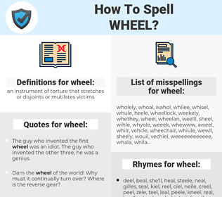 wheel, spellcheck wheel, how to spell wheel, how do you spell wheel, correct spelling for wheel