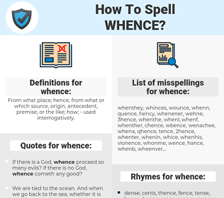 whence, spellcheck whence, how to spell whence, how do you spell whence, correct spelling for whence