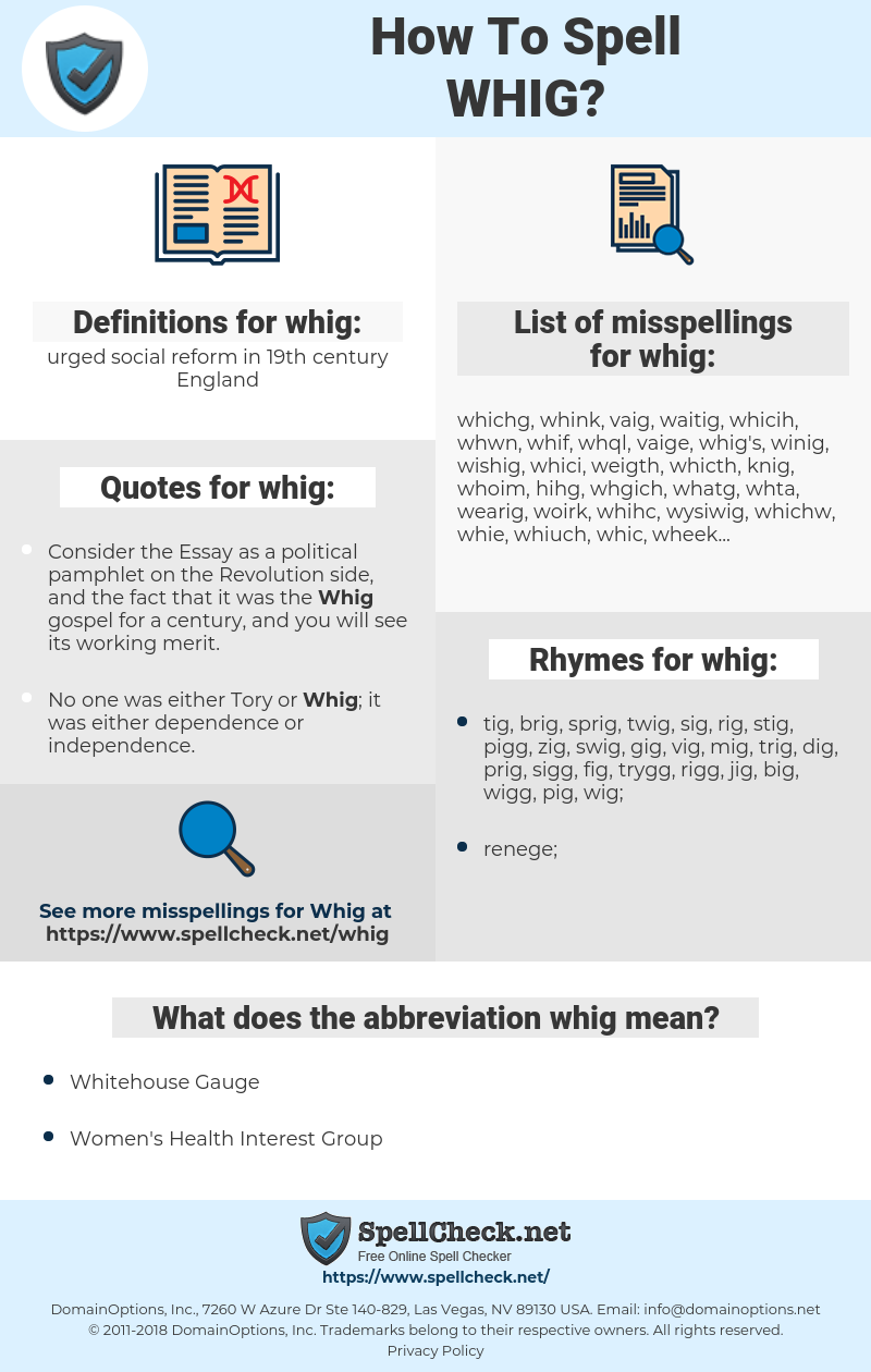 whig, spellcheck whig, how to spell whig, how do you spell whig, correct spelling for whig