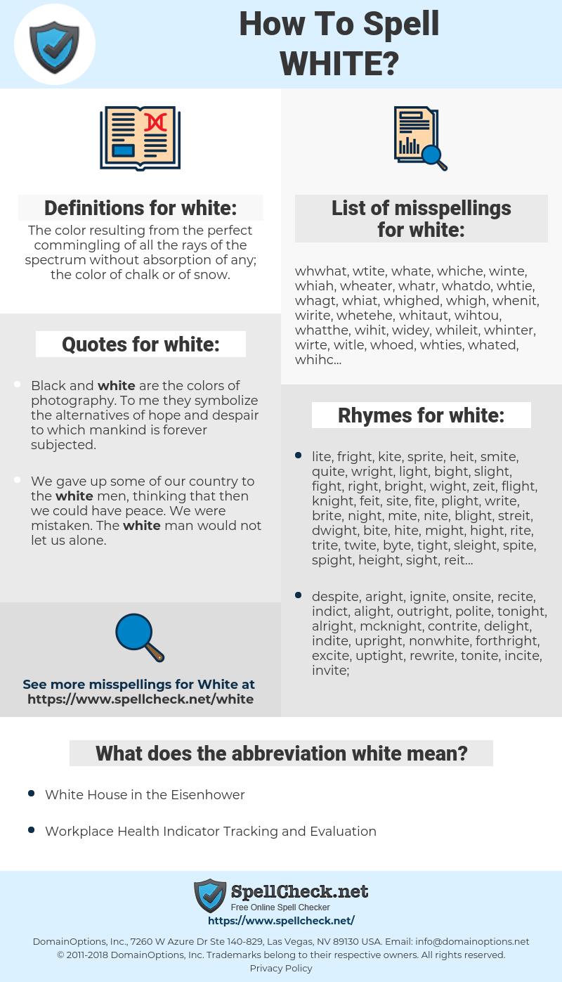 white, spellcheck white, how to spell white, how do you spell white, correct spelling for white