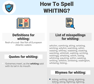 whiting, spellcheck whiting, how to spell whiting, how do you spell whiting, correct spelling for whiting