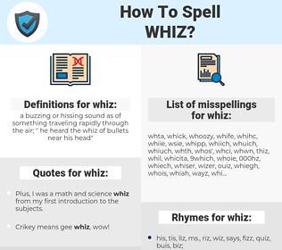 whiz, spellcheck whiz, how to spell whiz, how do you spell whiz, correct spelling for whiz