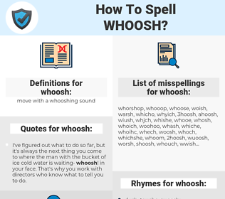 whoosh, spellcheck whoosh, how to spell whoosh, how do you spell whoosh, correct spelling for whoosh