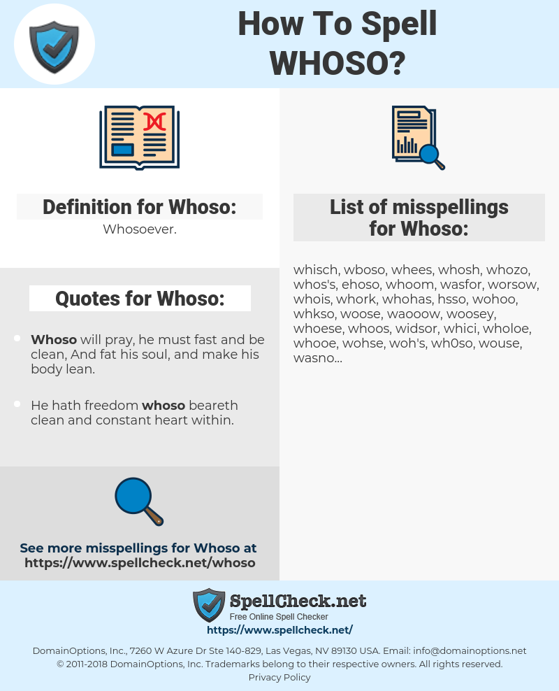 Whoso, spellcheck Whoso, how to spell Whoso, how do you spell Whoso, correct spelling for Whoso
