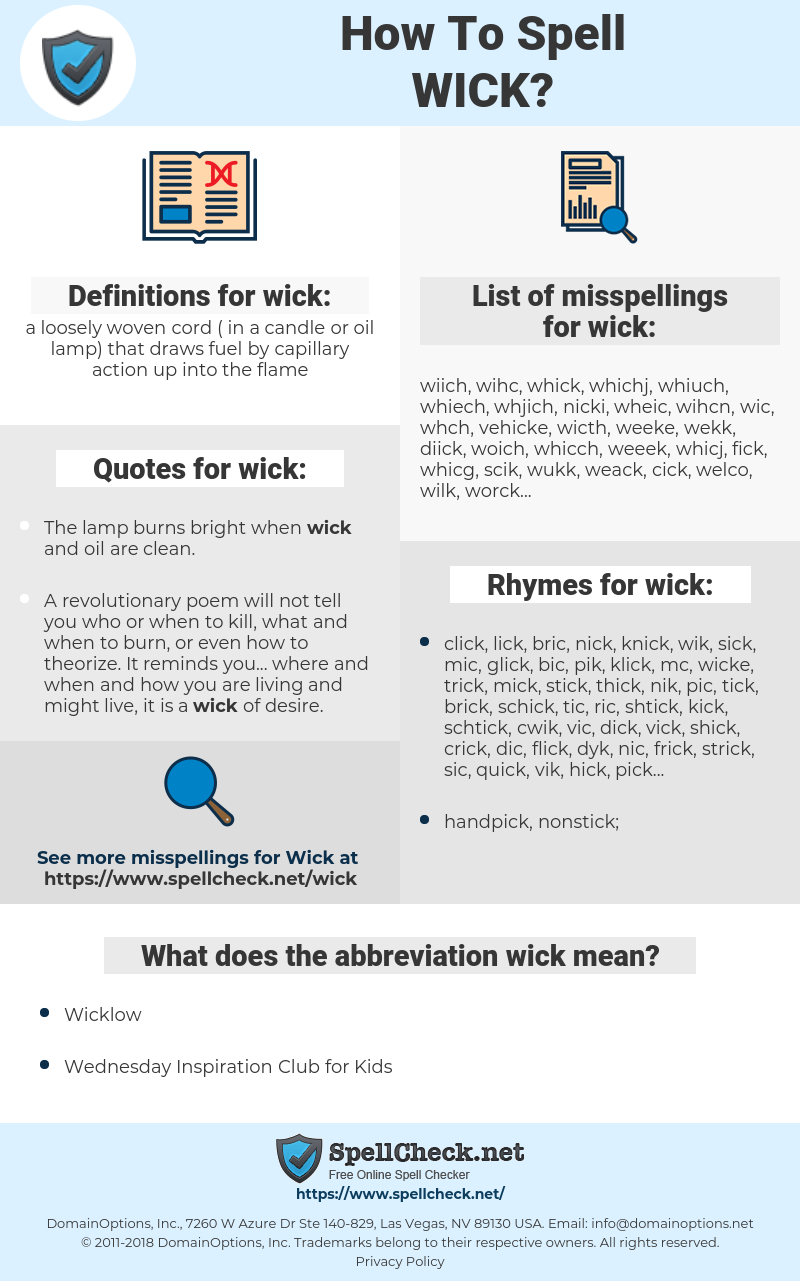 wick, spellcheck wick, how to spell wick, how do you spell wick, correct spelling for wick