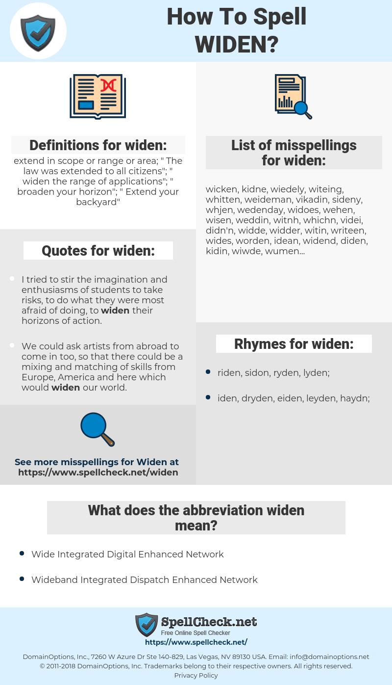 widen, spellcheck widen, how to spell widen, how do you spell widen, correct spelling for widen