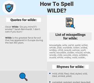 wilde, spellcheck wilde, how to spell wilde, how do you spell wilde, correct spelling for wilde