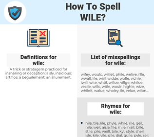 wile, spellcheck wile, how to spell wile, how do you spell wile, correct spelling for wile