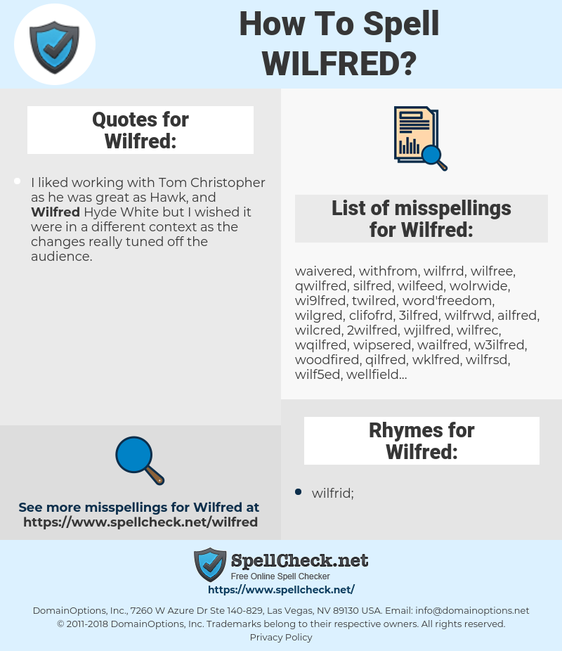 Wilfred, spellcheck Wilfred, how to spell Wilfred, how do you spell Wilfred, correct spelling for Wilfred