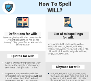will, spellcheck will, how to spell will, how do you spell will, correct spelling for will