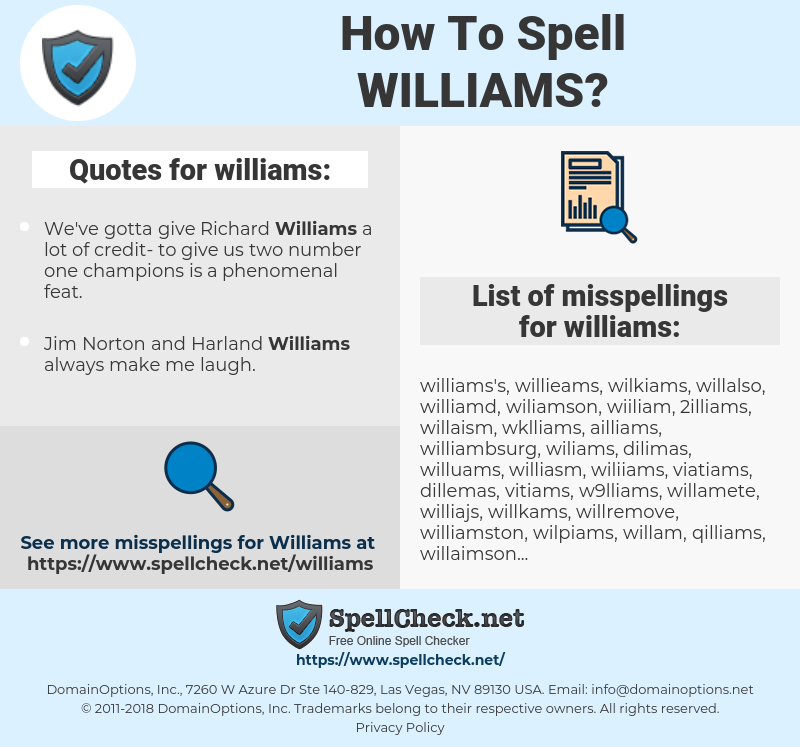 williams, spellcheck williams, how to spell williams, how do you spell williams, correct spelling for williams