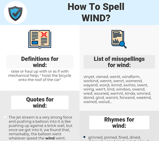 wind, spellcheck wind, how to spell wind, how do you spell wind, correct spelling for wind