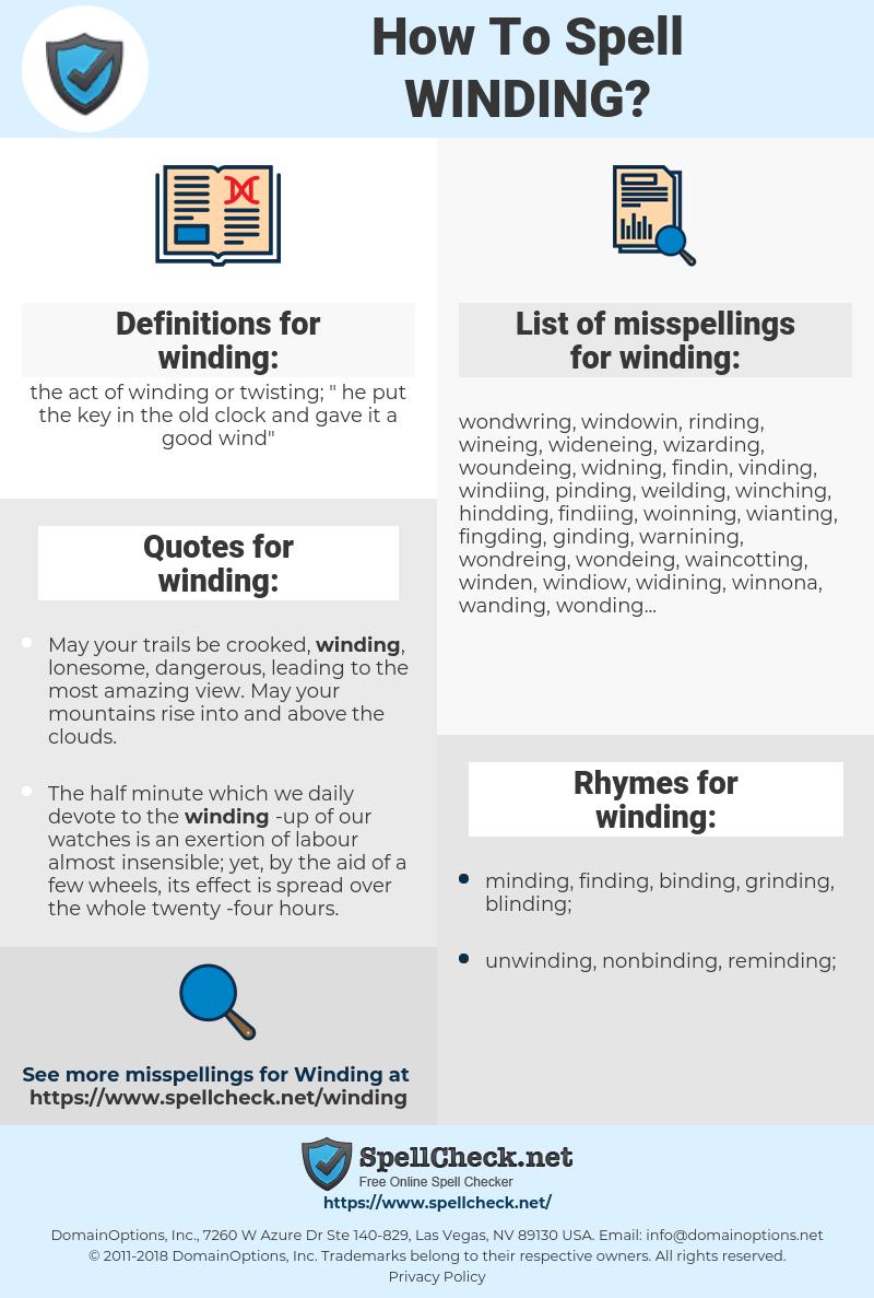 winding, spellcheck winding, how to spell winding, how do you spell winding, correct spelling for winding