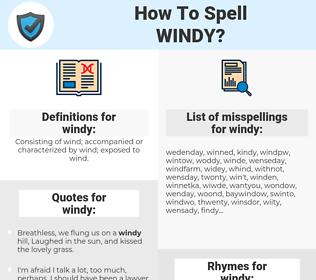 windy, spellcheck windy, how to spell windy, how do you spell windy, correct spelling for windy
