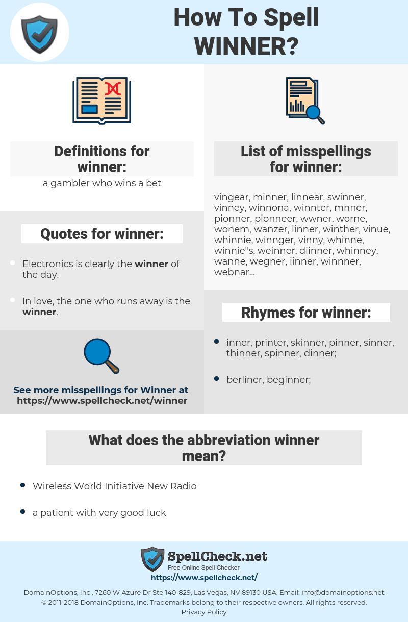 winner, spellcheck winner, how to spell winner, how do you spell winner, correct spelling for winner