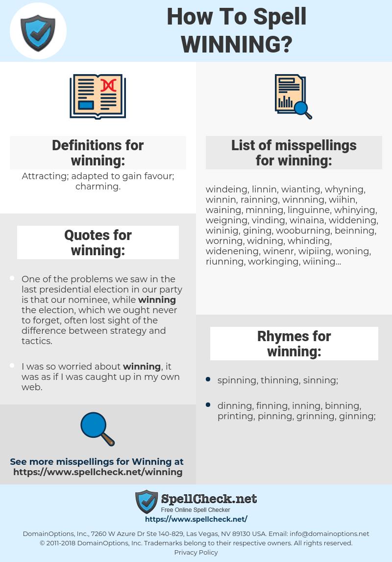 winning, spellcheck winning, how to spell winning, how do you spell winning, correct spelling for winning