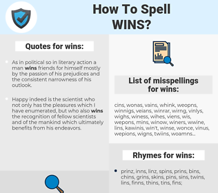 wins, spellcheck wins, how to spell wins, how do you spell wins, correct spelling for wins