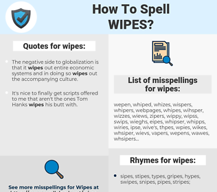 wipes, spellcheck wipes, how to spell wipes, how do you spell wipes, correct spelling for wipes