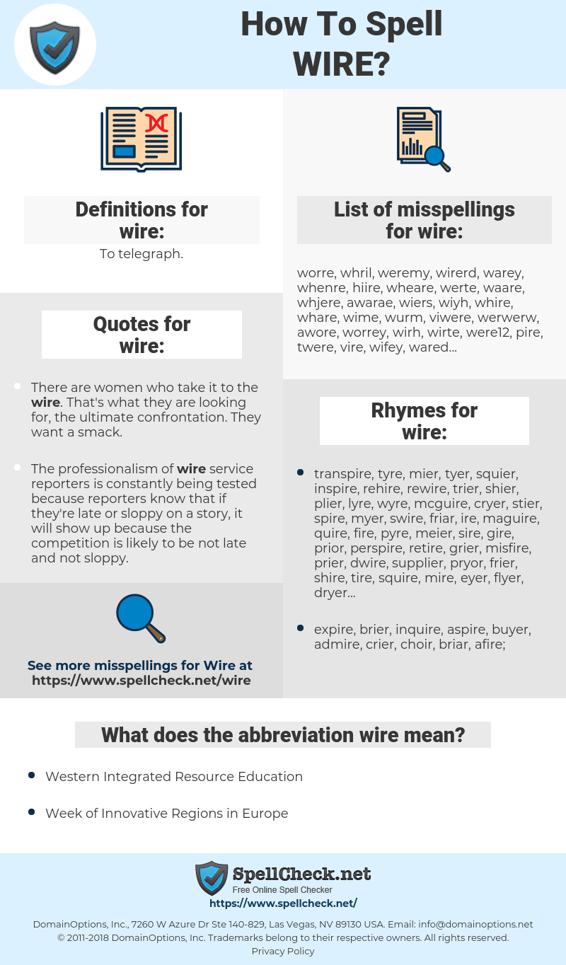 wire, spellcheck wire, how to spell wire, how do you spell wire, correct spelling for wire