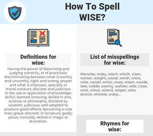 wise, spellcheck wise, how to spell wise, how do you spell wise, correct spelling for wise