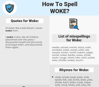 Woke, spellcheck Woke, how to spell Woke, how do you spell Woke, correct spelling for Woke