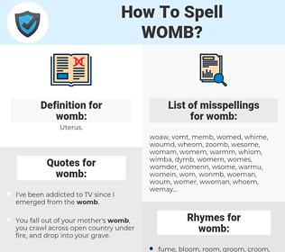 womb, spellcheck womb, how to spell womb, how do you spell womb, correct spelling for womb