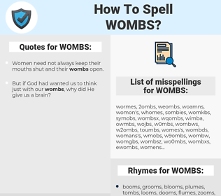 WOMBS, spellcheck WOMBS, how to spell WOMBS, how do you spell WOMBS, correct spelling for WOMBS