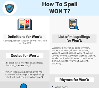 Won't, spellcheck Won't, how to spell Won't, how do you spell Won't, correct spelling for Won't