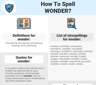 wonder, spellcheck wonder, how to spell wonder, how do you spell wonder, correct spelling for wonder