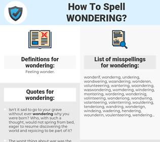wondering, spellcheck wondering, how to spell wondering, how do you spell wondering, correct spelling for wondering