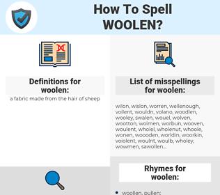 woolen, spellcheck woolen, how to spell woolen, how do you spell woolen, correct spelling for woolen