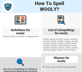 wooly, spellcheck wooly, how to spell wooly, how do you spell wooly, correct spelling for wooly