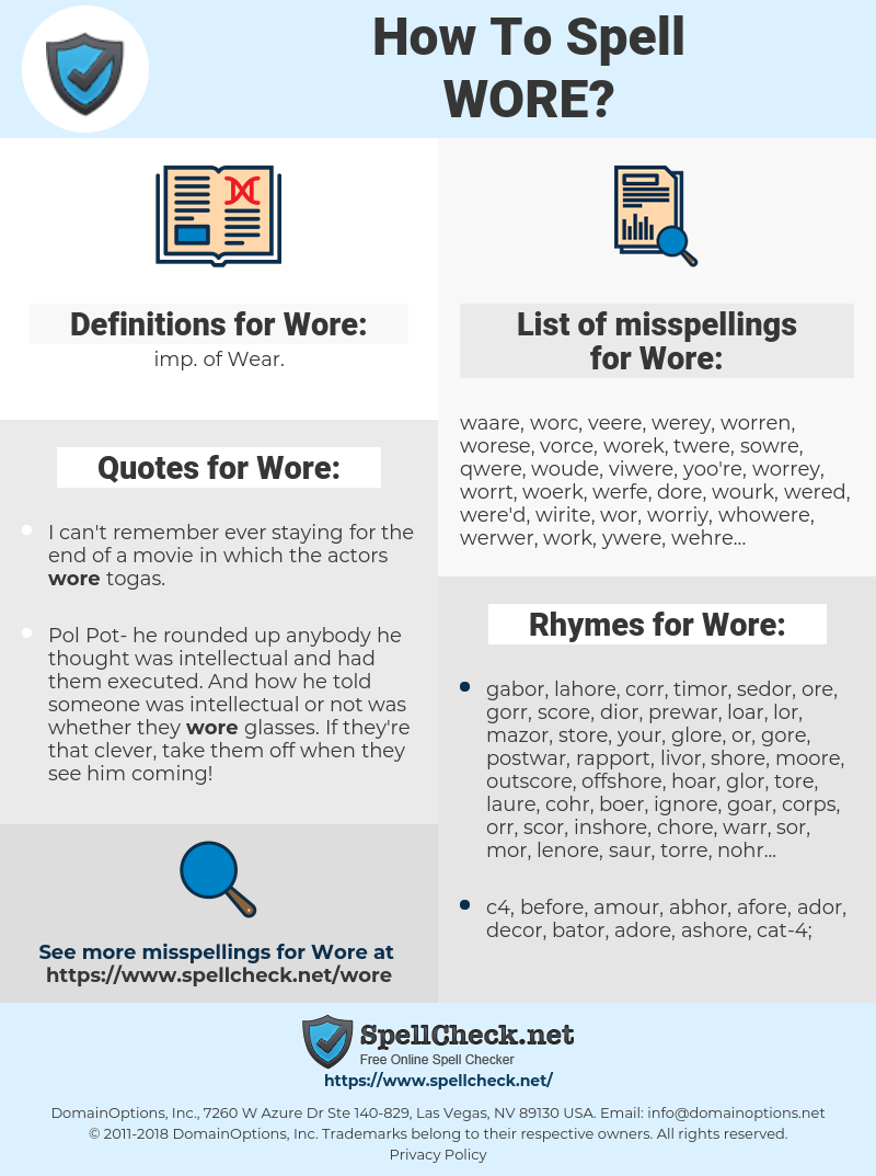 Wore, spellcheck Wore, how to spell Wore, how do you spell Wore, correct spelling for Wore