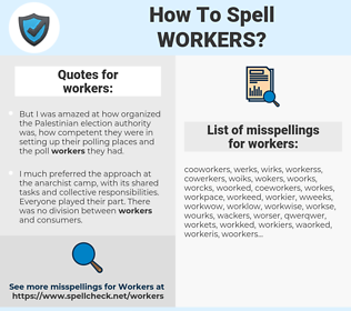 workers, spellcheck workers, how to spell workers, how do you spell workers, correct spelling for workers