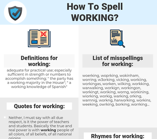 working, spellcheck working, how to spell working, how do you spell working, correct spelling for working