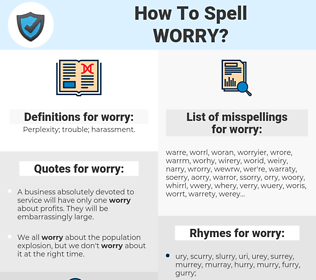 worry, spellcheck worry, how to spell worry, how do you spell worry, correct spelling for worry