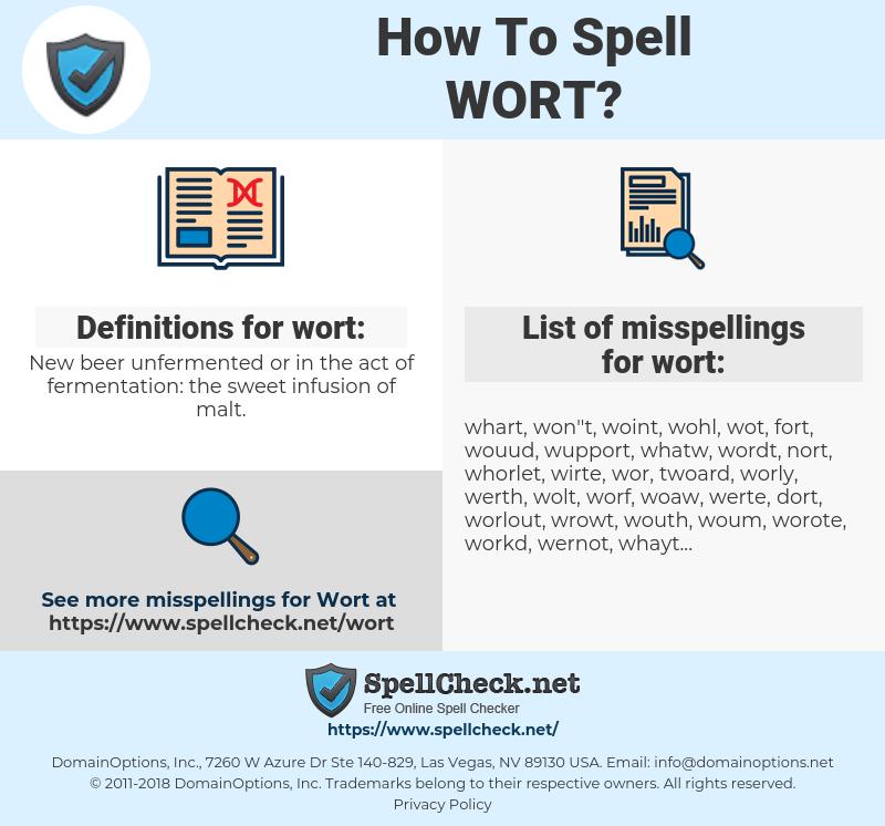 wort, spellcheck wort, how to spell wort, how do you spell wort, correct spelling for wort