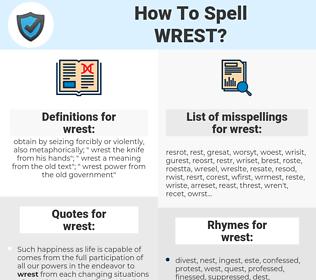 wrest, spellcheck wrest, how to spell wrest, how do you spell wrest, correct spelling for wrest